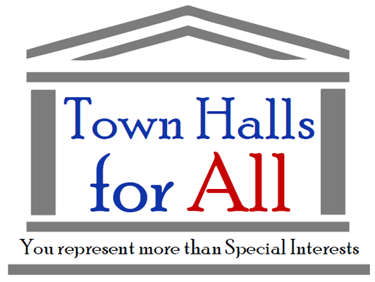Town hall for all - you represent more than special interests